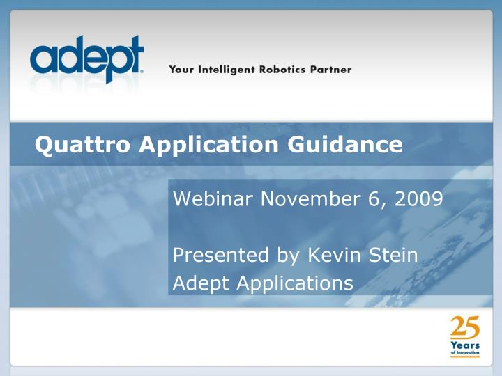 quattro application guidance n.