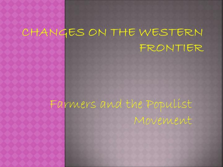 changes on the western frontier n.