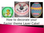 how to decorate your easter theme layer cake