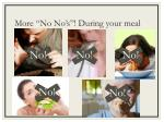 more no no s during your meal