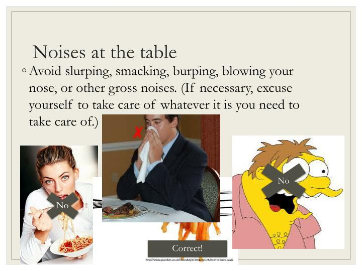 Noises at the table