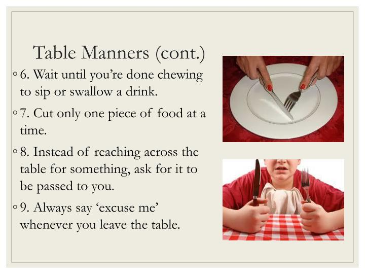 Table Manners (cont.)
