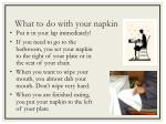 what to do with your napkin