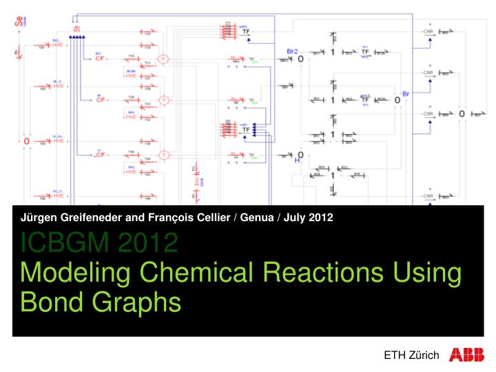 icbgm 2012 modeling chemical reactions using bond graphs n.