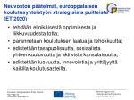 neuvoston p telm t eurooppalaisen koulutusyhteisty n strategisista puitteista et 2020