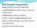 bto powder preparation