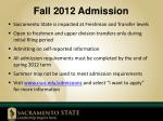 fall 2012 admission