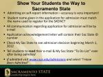 show your students the way to sacramento state