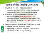 some of the main city tasks