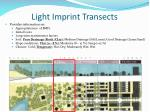 light imprint transects
