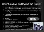 scientists live on beyond the grave