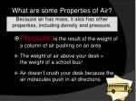 what are some properties of air1