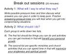 break out sessions 20 minutes