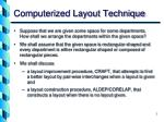 computerized layout technique