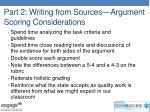 part 2 writing from sources argument scoring considerations