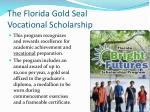 the florida gold seal vocational scholarship