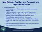 new bullards bar dam and reservoir and colgate powerhouse