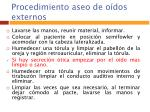 procedimiento aseo de o dos externos