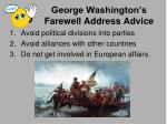george washington s farewell address advice