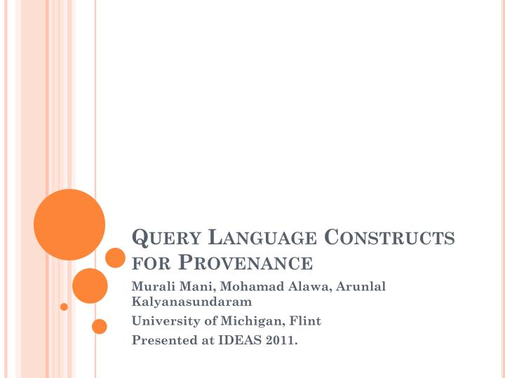 query language constructs for provenance n.
