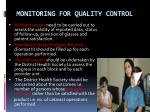 monitoring for quality control