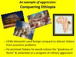 an example of aggression conquering ethiopia