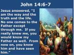 john 14 6 7