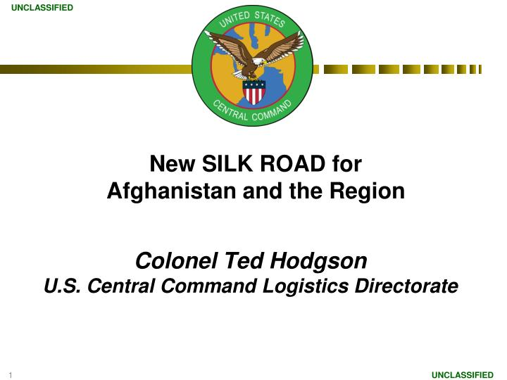 colonel ted hodgson u s central command logistics directorate n.