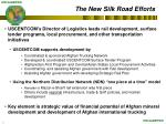 the new silk road efforts