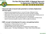 the new silk road nsr a regional approach to afghanistan long term stability