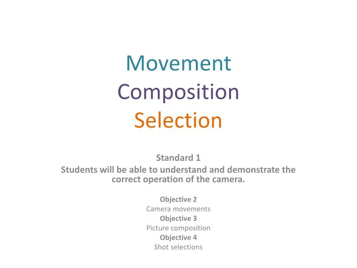 movement composition selection n.
