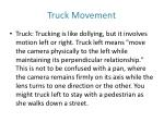 truck movement