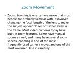 zoom movement