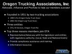 oregon trucking associations inc advocate influence and promote to help our members succeed
