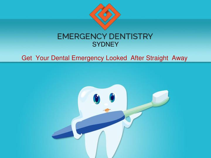 get your dental emergency looked after straight away n.