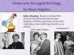 i know why the caged bird sings by maya angelou1