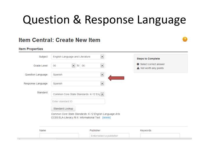 Question response language