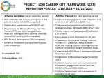 project low carbon city framework lccf reporting period 1 10 2013 31 10 20131