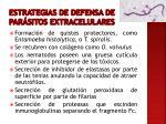 estrategias de defensa de par sitos extracelulares