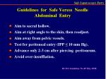 guidelines for safe veress needle abdominal entry
