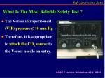what is the most reliable safety test
