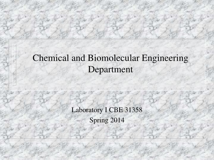 chemical and biomolecular engineering department n.