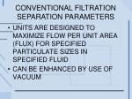 conventional filtration separation parameters2
