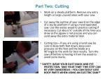 part two cutting