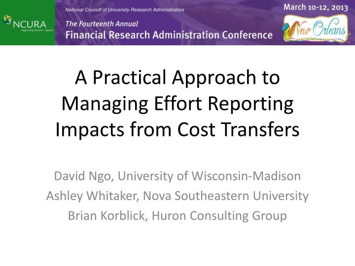 a practical approach to managing effort reporting impacts from cost transfers n.
