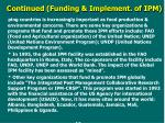 c ontinued funding implement of ipm