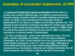 examples of successful implement of ipm