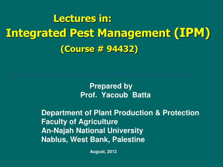 lectures in ipm integrated pest management course 94432 n.