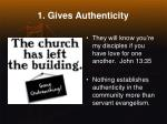 1 gives authenticity
