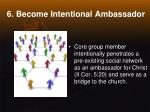 6 become intentional ambassador